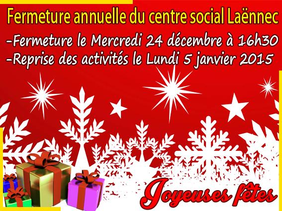 Fermeture centre social la nnec - Centre social laennec ...